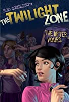 The Twilight Zone: The After Hours