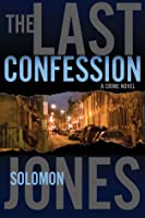 The Last Confession: A Crime Novel