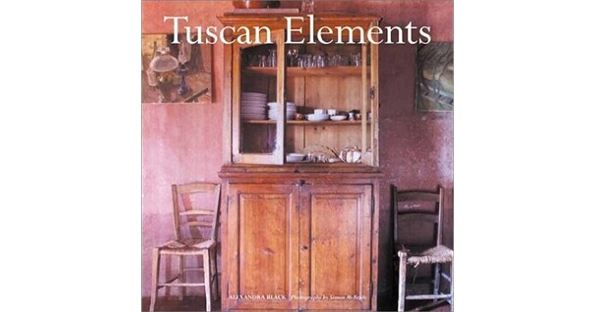 Tuscan Elements by Alexandra Black