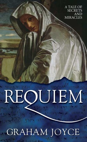 Requiem by Graham Joyce