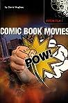 Comic Book Movies (Virgin Film)