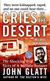 Cries in the Desert (St. Martin's True Crime Library)