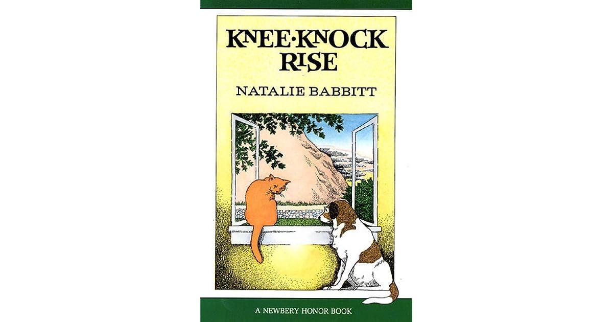 Kneeknock Rise By Natalie Babbitt