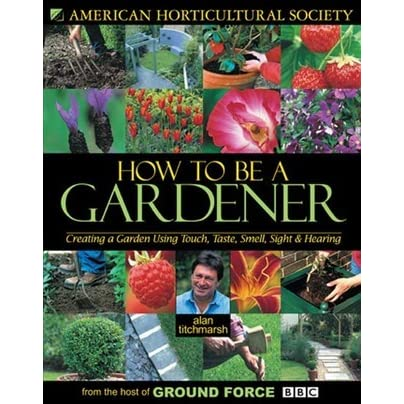 Wonderful How To Be A Gardener Creating Garden Using Touch Taste Smell With Decor
