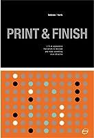 Print and Finish (Basics Design #6)