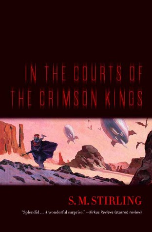 In the Courts of the Crimson Kings (The Lords of Creation, Book 2)