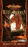 Dragons in the Archives: The Best of Weis & Hickman cover