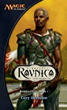 Ravnica: City of Guilds (Magic: The Gathering: Ravnica Cycle, #1)