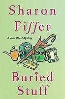 Buried Stuff: A Jane Wheel Mystery