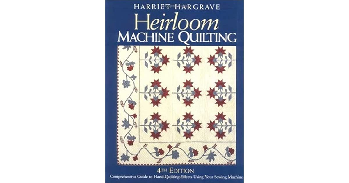 Heirloom Machine Quilting 4th Edition-Print-On-Demand-Edition: A
