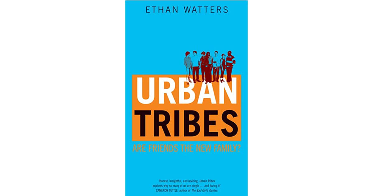 urban tribes in the uk Talking point: urban tribes this week's talking point is urban tribes life in the uk (52) life-changing events (1) like-don't like (1.