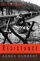 Résistance: A Woman's Journal of Struggle and Defiance in Occupied France