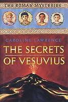 The Secrets of Vesuvius (The Roman Mysteries, #2)