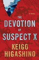 The Devotion of Suspect X (Detective Galileo, #1)