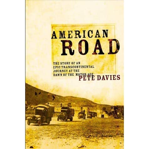 American Road The Story Of An Epic Transcontinental