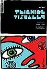 Thinking Visually (Basics Illustration, #1)