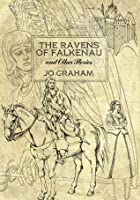 The Ravens of Falkenau and Other Stories (Numinous World, #3.5)