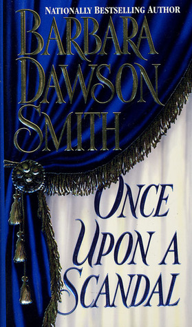 Once Upon A Scandal by Barbara Dawson Smith