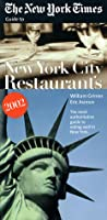 The New York Times Guide to New York City Restaurants 2002