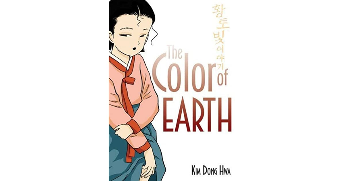 The Color Of Earth Color Trilogy 1 By Kim Dong Hwa