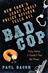 Bad Cop: New York's Least Likely Police Officer Tells All audiobook download free