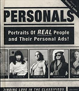 Personals: Portraits of Real People and Their Personal Ads!