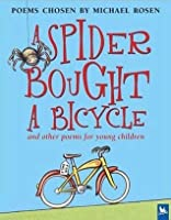 A Spider Bought A Bicycle And Other Poems For Young ...