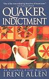 Quaker Indictment (Elizabeth Elliot Mystery #4)