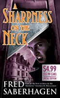 A Sharpness on the Neck (Dracula Series, #9)