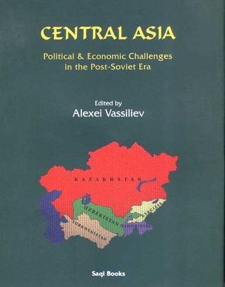 Central Asia Political & Economic Challenges
