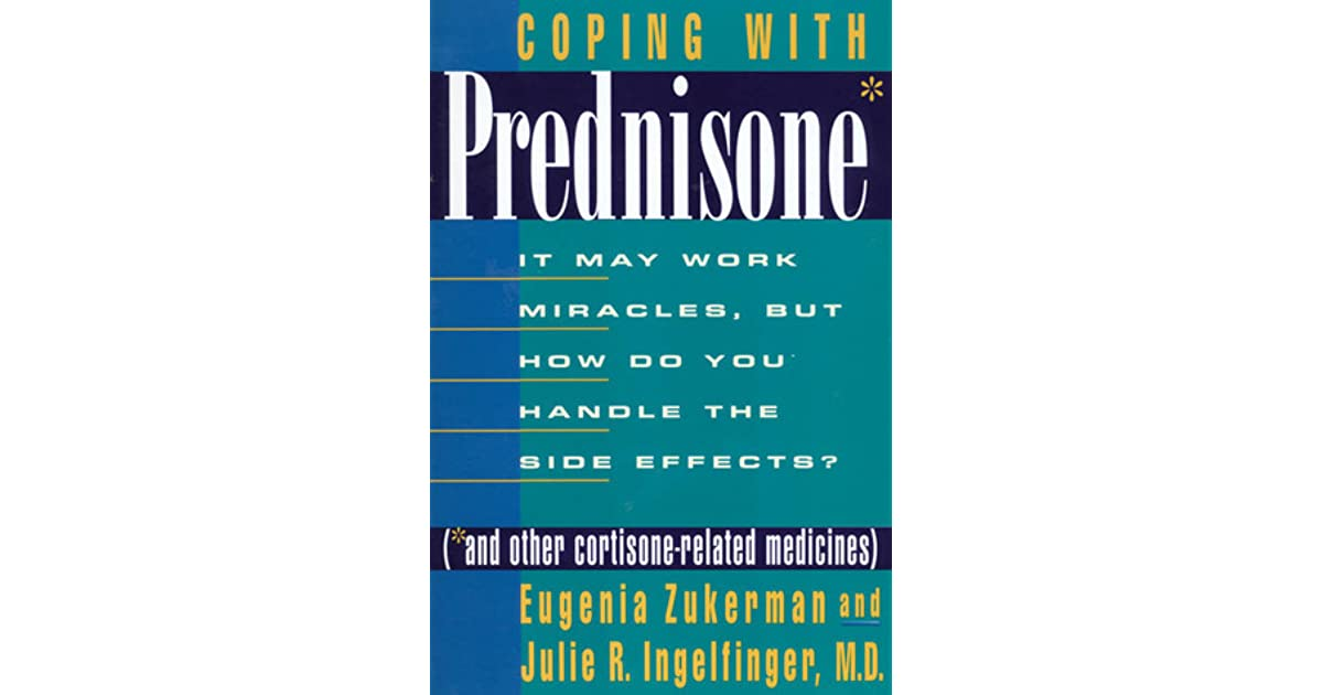 Coping with Prednisone (and Other Cortisone-Related