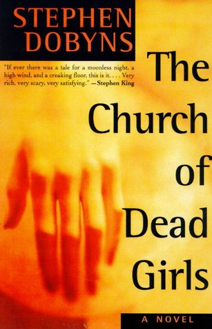 Ebook The Church Of Dead Girls By Stephen Dobyns