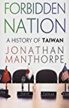Forbidden Nation: A History of Taiwan audiobook download free
