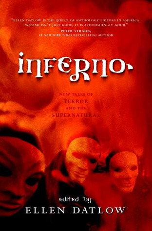 Inferno: New Tales of Terror and the Supernatural by Ellen Datlow
