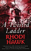 A Twisted Ladder (Devils of the Briar Series)