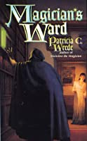 Magician's Ward (Mairelon, #2)