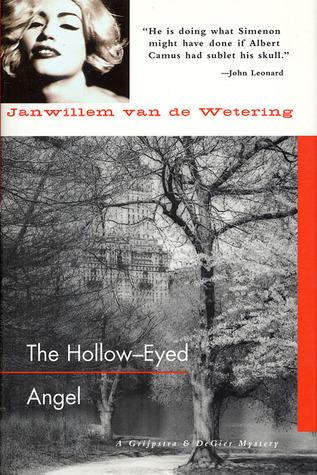 The Hollow Eyed Angel By Janwillem Van De Wetering