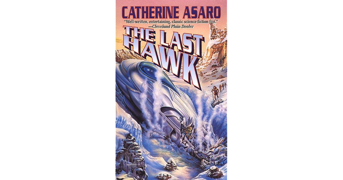 Read The Last Hawk Saga Of The Skolian Empire 3 By Catherine Asaro