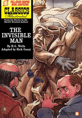 The Invisible Man (Classics Illustrated Graphic Novels 2)