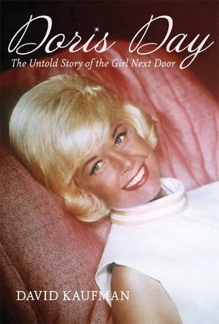 Doris Day: The Untold Story of the Girl Next Door