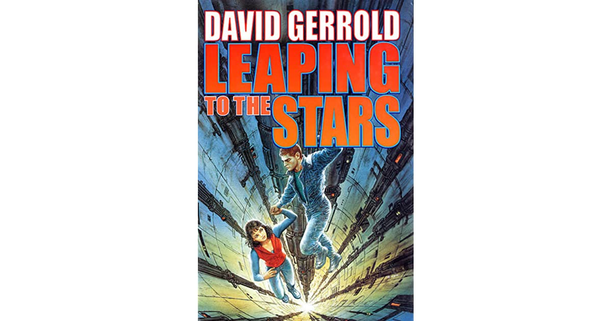 Leaping To The Stars Dingilliad 3 By David Gerrold