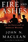 Fire and Ashes: On the Frontlines of American Wildfire