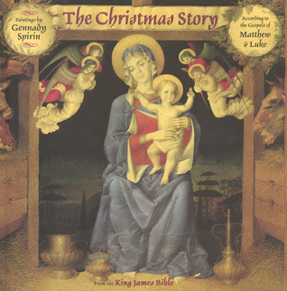 The Christmas Story Bible.The Christmas Story From The King James Bible By Gennady Spirin