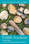 Edible Seashore (River Cottage Handbook, #5)