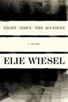 Night, Dawn, the Accident: A Trilogy