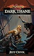 Dark Thane (Dragonlance: The Age of Mortals, #3)