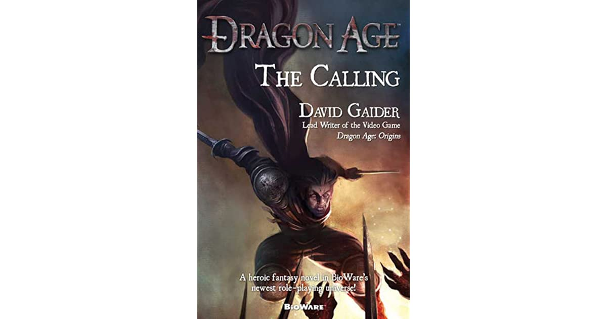 The Calling (Dragon Age, #2) by David Gaider