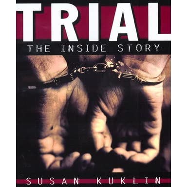 Trial. The Inside Story