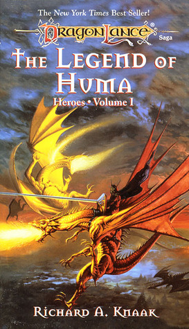 The Legend of Huma by Richard A. Knaak