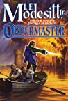 Ordermaster (The Saga of Recluce, #13)